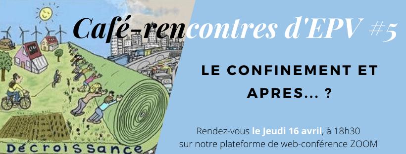 16/04 Café-Rencontres d'EPV #5 – en ligne !